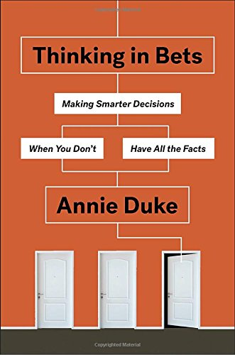 Annie Duke, Thinking In Bets