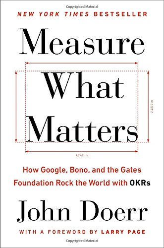 John Doerr, Measure What Matters