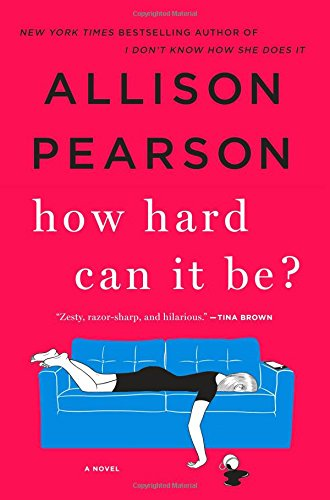 Allison Pearson, How Hard Can It Be