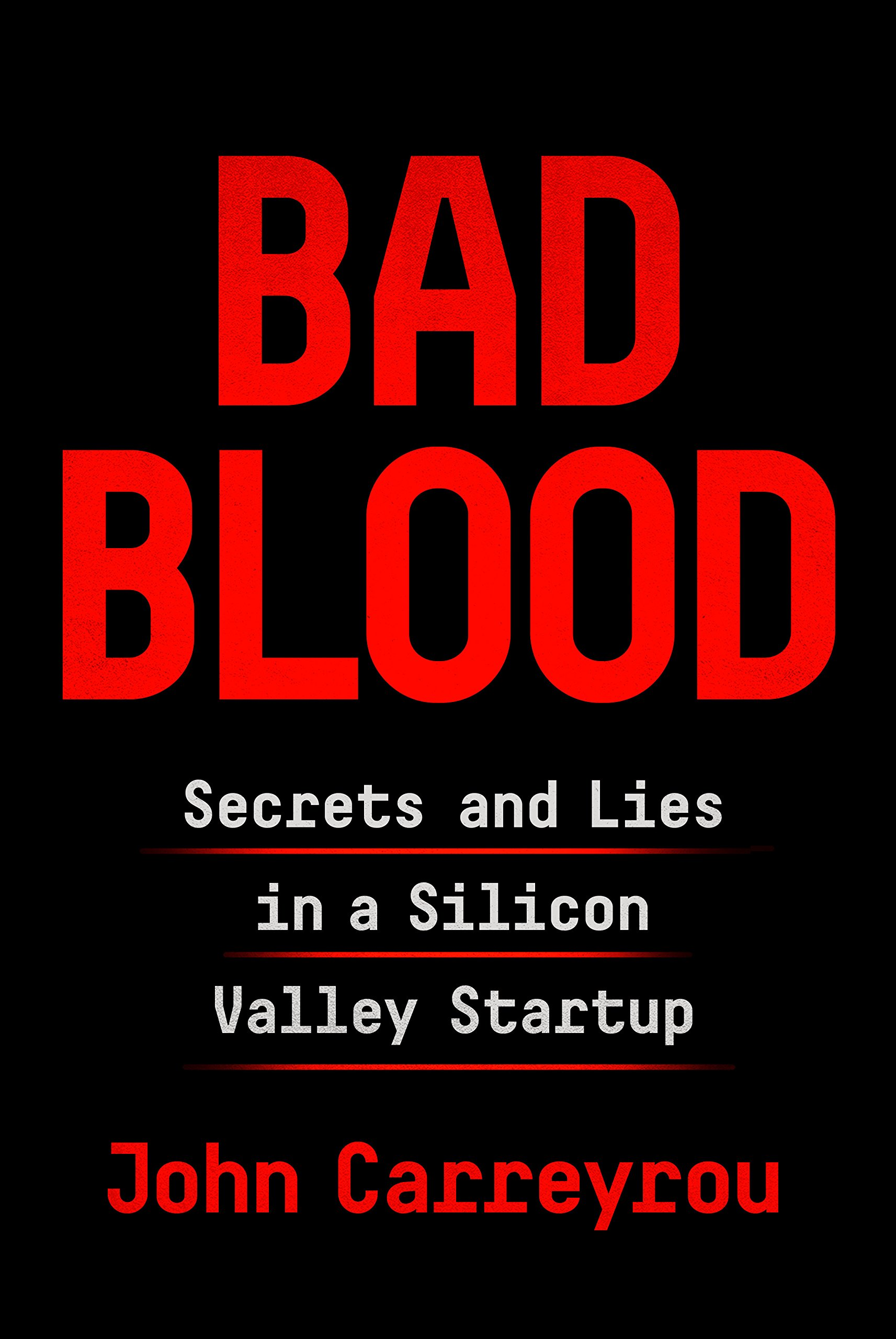 John Carreyrou, Bad Blood
