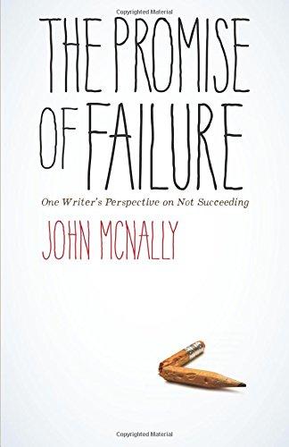 John McNally, The Promise Of Failure