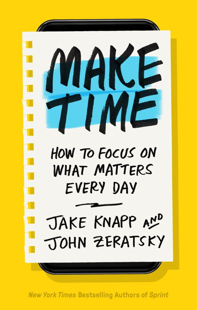 Knapp & Zeratsky, Make Time