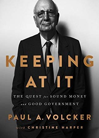 Paul Volcker, Keeping At It