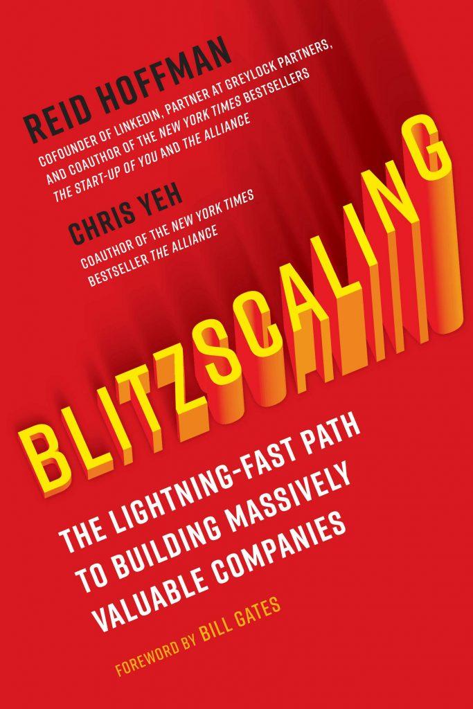 Reid Hoffman & Chris Yeh, Blitzscaling