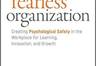 Amy Edmondson, The Fearless Organization