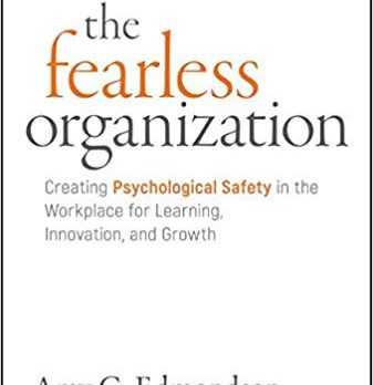 Amy Edmondson, The Fearless Organization