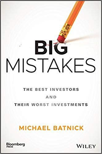 Big Mistakes The Best Investors And Their Worst Investments