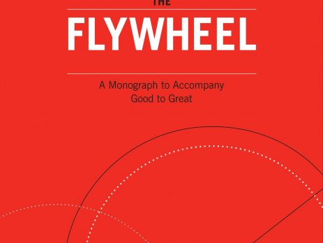 Jim Collins, Turning The Flywheel