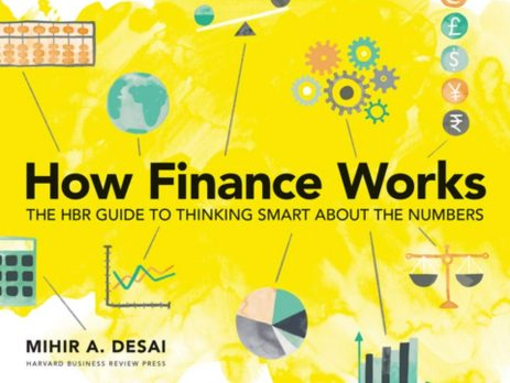 Mihir Desai, How Finance Works