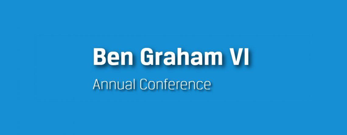 2019 Ben Graham VI Annual Conference